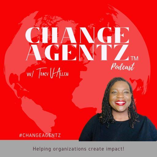 Cover art for podcast Change Agentz Podcast