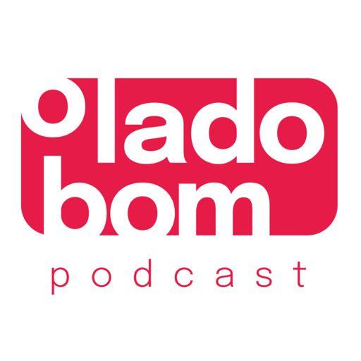 Cover art for podcast O Lado Bom