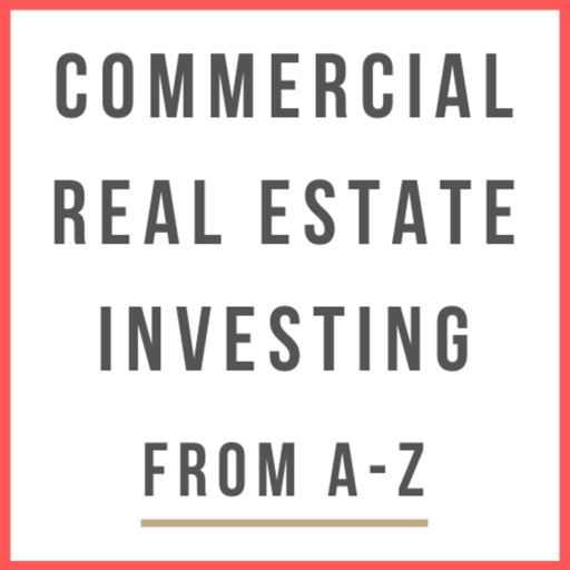 Cover art for podcast Commercial Real Estate Investing From A-Z