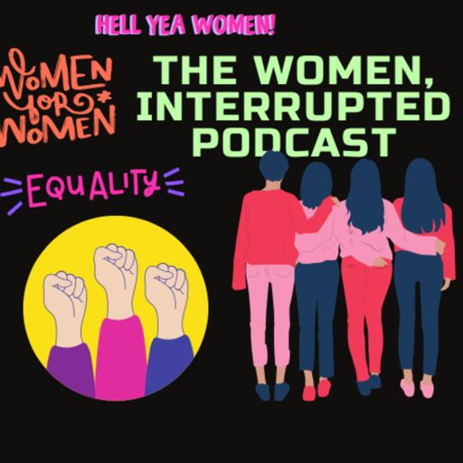 Cover art for podcast Women Interrupted - The Politics of Patriarchy