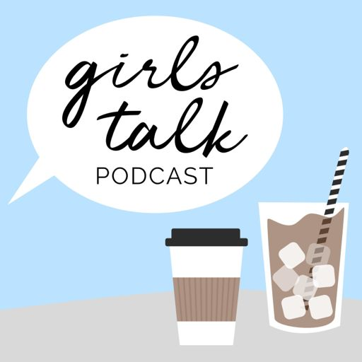 Cover art for podcast Girls Talk Podcast