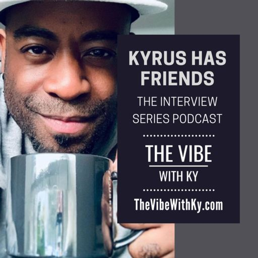 Cover art for podcast Kyrus Has Friends - The Interview Series