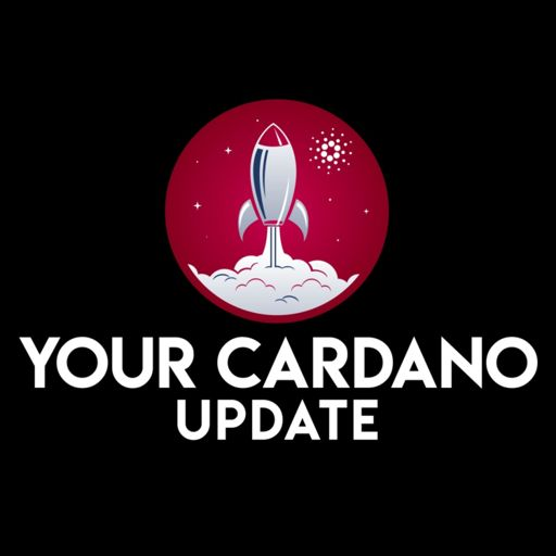 Cover art for podcast Your Cardano Update