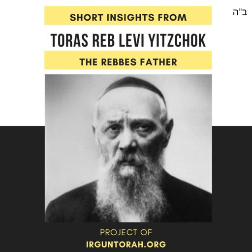 Cover art for podcast Short Insights From Toras Reb Levi Yitzchok, The Rebbes Father.