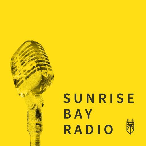 Cover art for podcast Sunrise Bay Radio