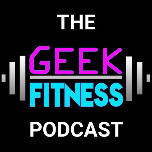 Cover art for podcast The Geek Fitness Podcast