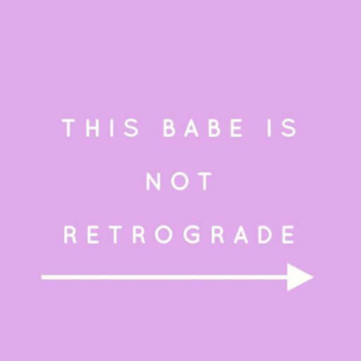 Cover art for podcast This Babe Is Not Retrograde