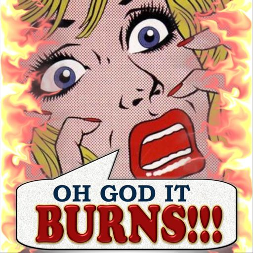 OH GOD IT BURNS!!! Your Buyer's Guide to Bad Comics on RadioPublic