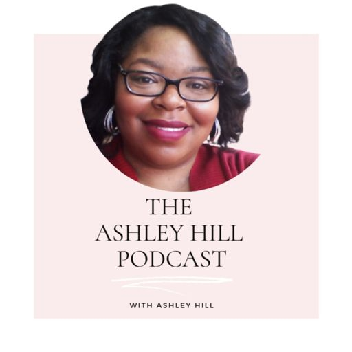 Cover art for podcast The Ashley Hill Podcast
