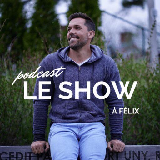 Cover art for podcast Le show à Félix