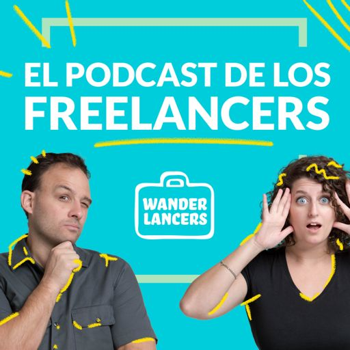 Cover art for podcast El Podcast de los Freelancers por Wanderlancers