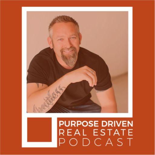 Cover art for podcast Purpose Driven Real Estate