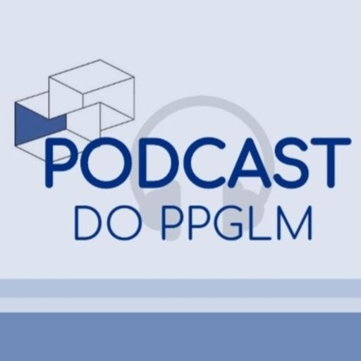 Cover art for podcast Podcast do PPGLM