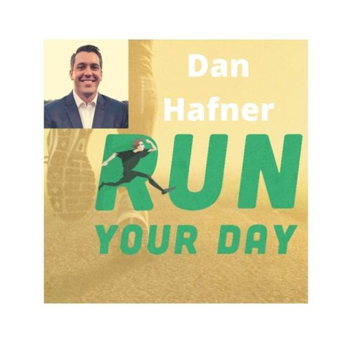 Cover art for podcast Run Your Day with Dan Hafner