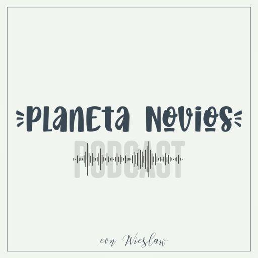 Cover art for podcast Planeta Novios Podcast