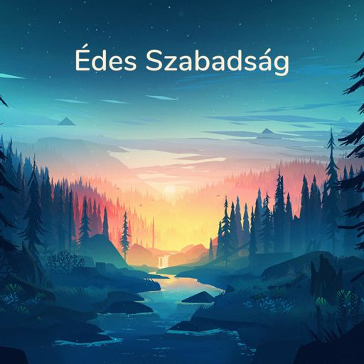 Cover art for podcast Édes Szabadság Podcast