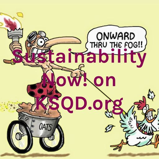 Cover art for podcast Sustainability Now! on KSQD.org