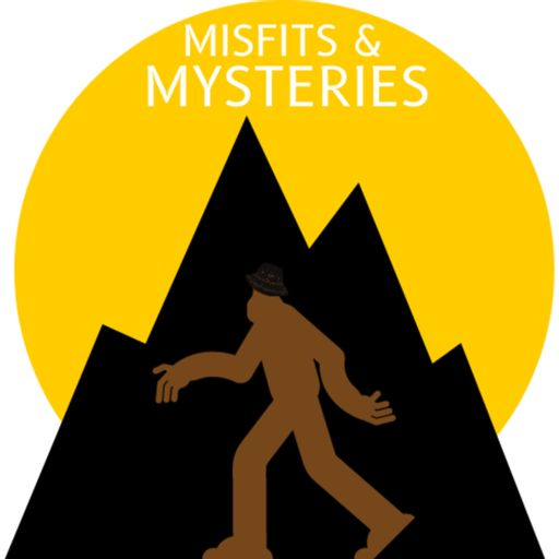 Cover art for podcast Misfits and Mysteries