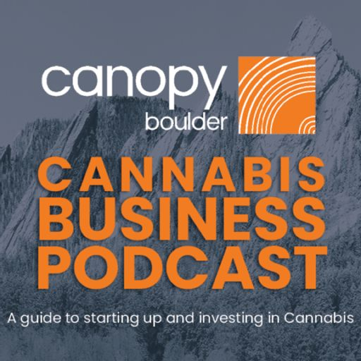 Cover art for podcast CanopyBoulder Cannabis Business Podcast