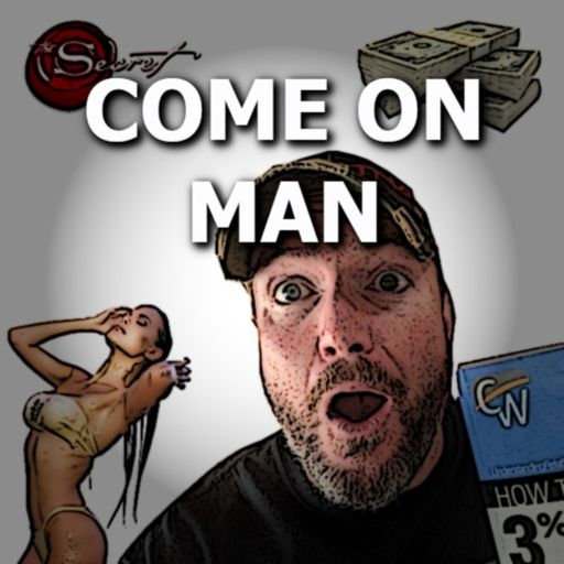 Cover art for podcast Come On Man - A 3% Man Podcast