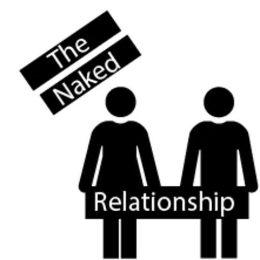 Cover art for podcast The Naked Relationship