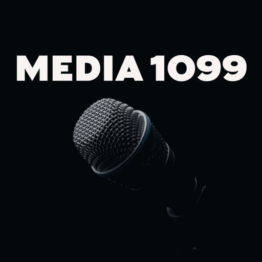 Cover art for podcast The Media 1099 Podcast