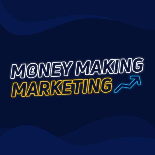 Cover art for podcast Money Making Marketing