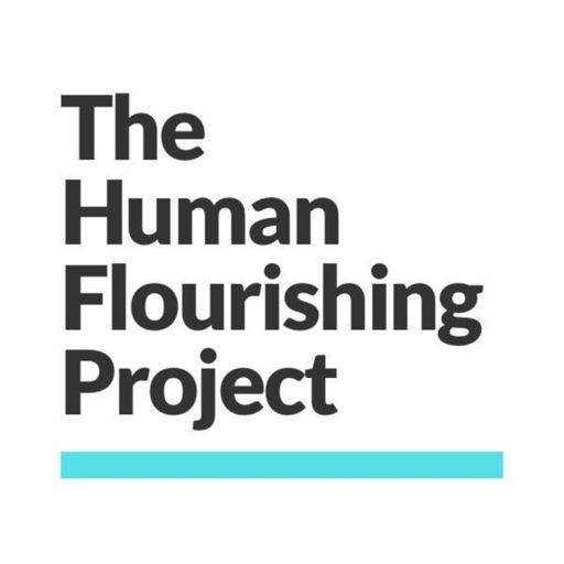 Cover art for podcast The Human Flourishing Project
