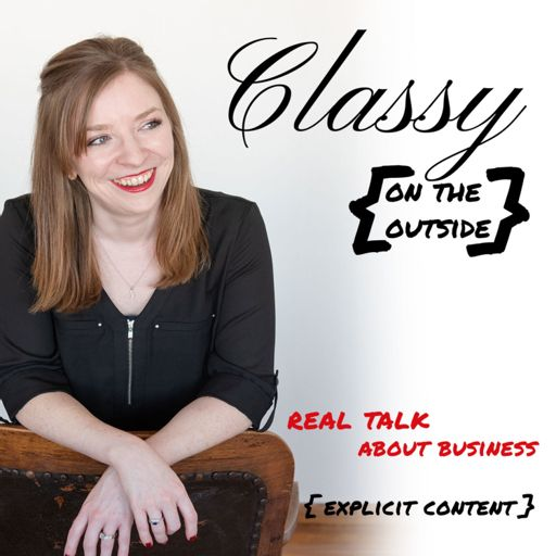 Cover art for podcast Classy on the Outside