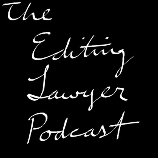 Cover art for podcast The Editing Lawyer Podcast