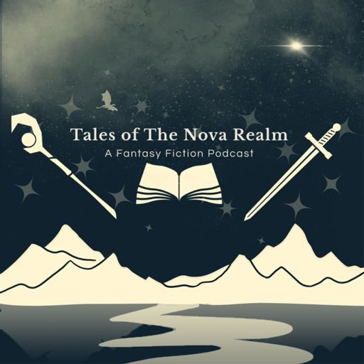 Cover art for podcast Tales of The Nova Realm