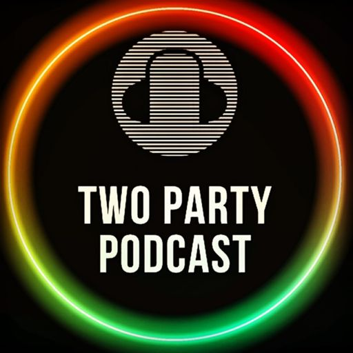 Cover art for podcast Two Party Podcast