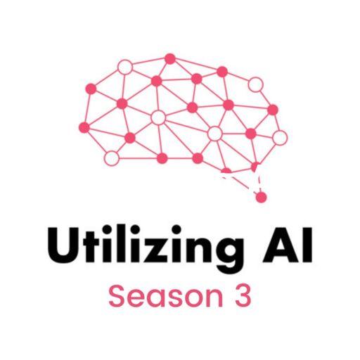 Cover art for podcast Utilizing AI - The Enterprise AI Podcast