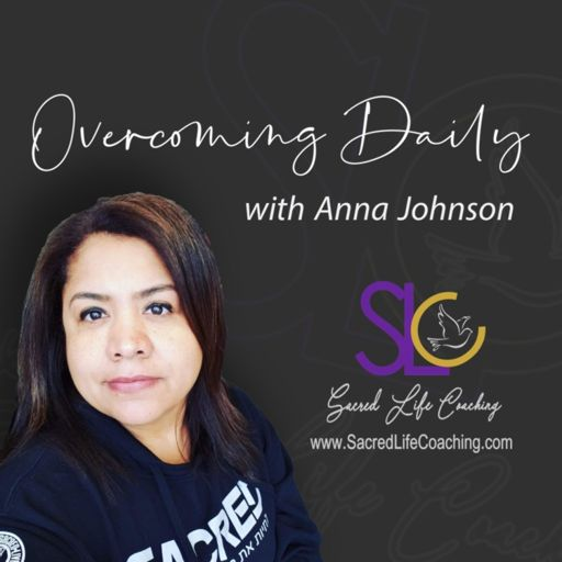 Cover art for podcast Overcoming Daily with Anna Johnson