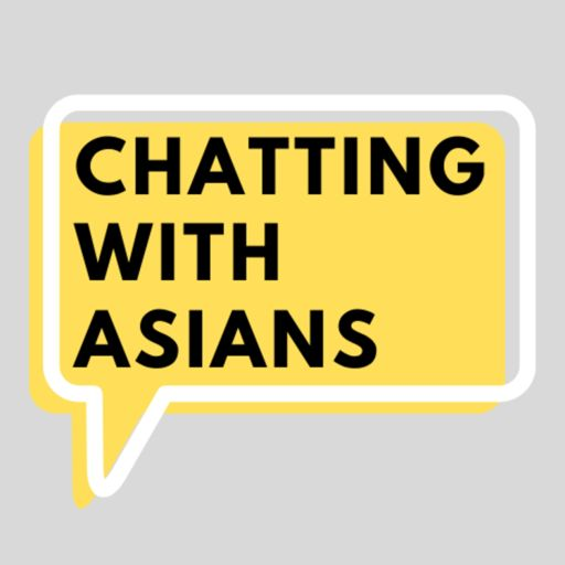 Cover art for podcast Chatting with Asians