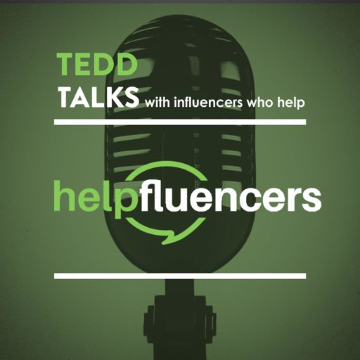 Cover art for podcast Tedd Talks with Helpfluencers