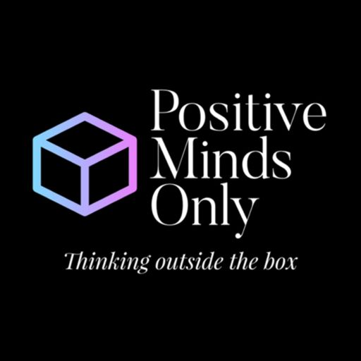 Cover art for podcast Positive Minds Only