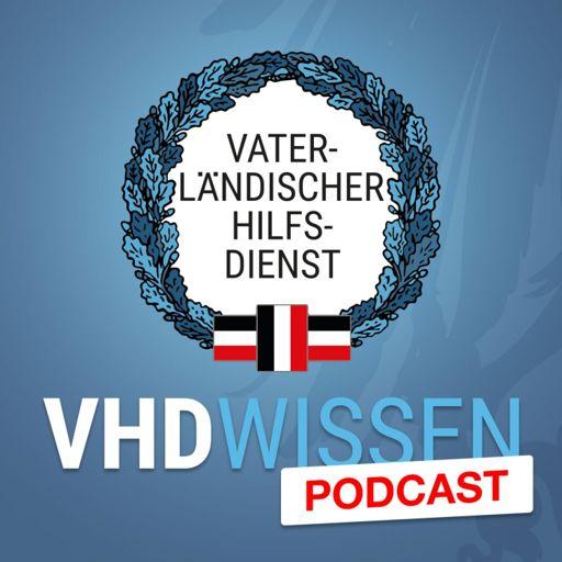 Cover art for podcast Vaterländischer Hilfsdienst - Der VHD-Podcast für Freiheit und Souveränität