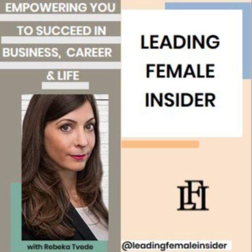 Cover art for podcast Leading Female Insider