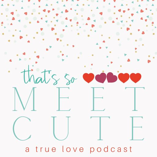 Cover art for podcast That's So Meet Cute