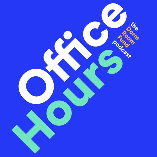 Cover art for podcast Office Hours with Dorm Room Fund