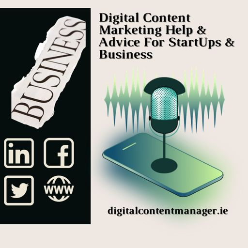 Cover art for podcast Digital Content Marketing Help & Advice For Business.