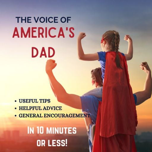 Cover art for podcast The Dadvice Podcast from The Voice of America's Dad