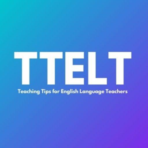 Cover art for podcast TTELT: Teaching Tips for English Language Teachers