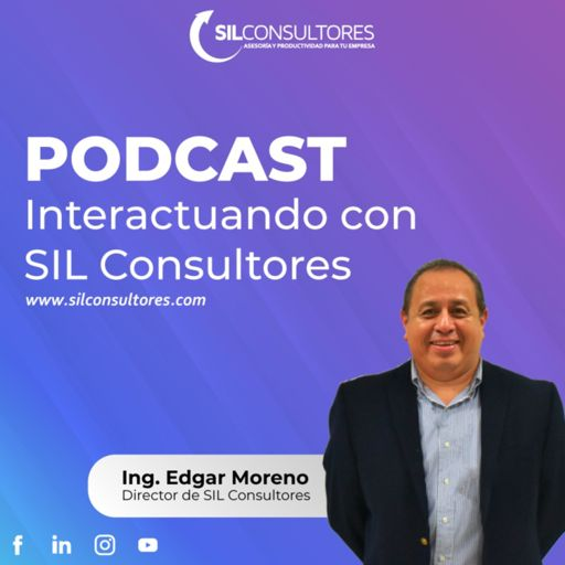 Cover art for podcast Interactuando con SIL Consultores