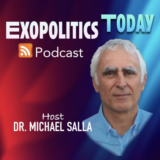 Cover art for podcast EXOPOLITICS TODAY with Dr. Michael Salla