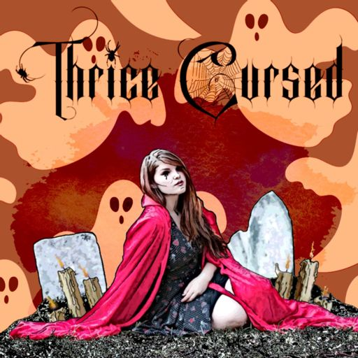 Cover art for podcast Thrice Cursed: A True Crime and Paranormal Podcast