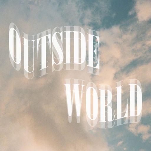 Cover art for podcast Outside World