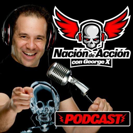 Cover art for podcast Nación de Acción con George X