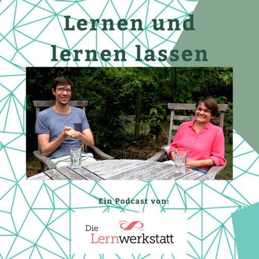 Cover art for podcast Lernen und lernen lassen